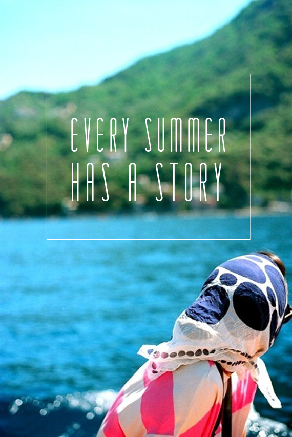 Captivating Every Summer Has A Story
