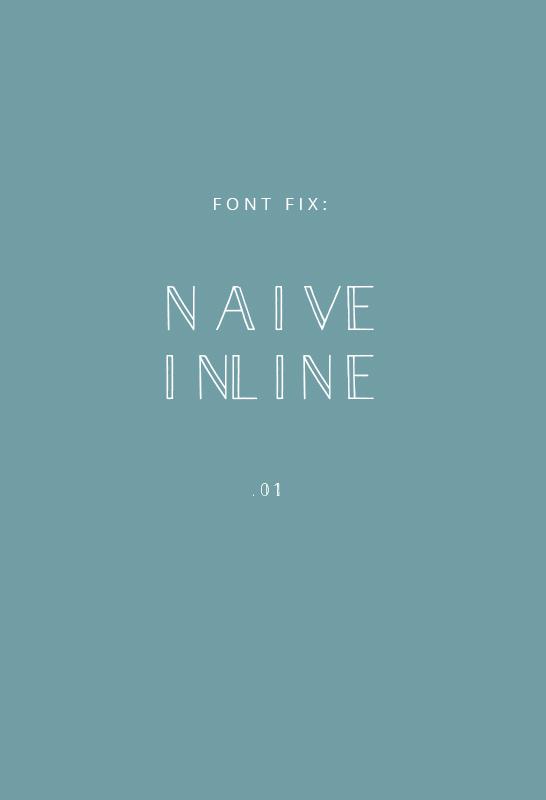 Font Fix- Naive Inline