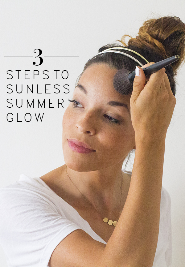 3 Steps to a Sunless Summer Glow