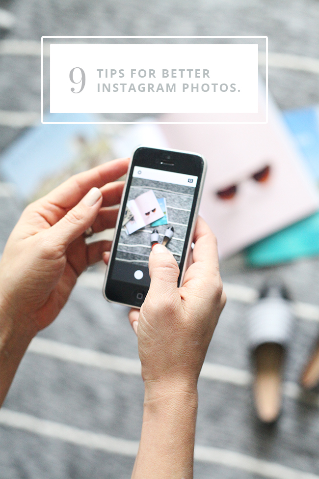 9 Tips for Better Instagram Photos | In Honor of Design