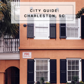 City Guide: Charleston, SC